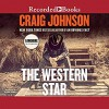 The Western Star (Longmire, #13) - Craig Johnson, Recorded Books LLC, George Guidall