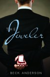 The Jeweler - Beck Anderson