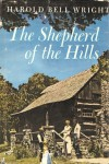 The Shepherd of the Hills - Harold Bell Wright