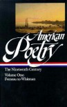 American Poetry: The Nineteenth Century, Volume 1: Freneau to Whitman (Library of America #66) - John Hollander, Various