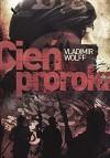 Cien Proroka - Vladimir Wolff