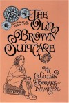 The Old, Brown Suitcase: A Teenager's Story of War and Peace - Lillian Boraks-Nemetz
