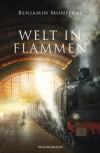 Welt in Flammen - Benjamin Monferat
