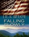 Falling Slowly - Lila Bruce
