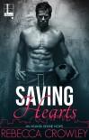 Saving Hearts - Rebecca Crowley