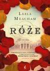 Róże - Leila Meacham