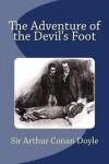The Adventure of the Devil's Foot - Sir Arthur Conan Doyle