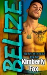 Belize: Bad Boys on the Beach Book Two (Volume 2) - Kimberly Fox
