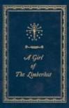 A Girl of the Limberlost - Gene Stratton-Porter, Wladyslaw T. Benda