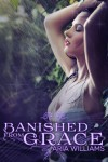 Banished from Grace (Fall from Grace #1) - Aria Williams