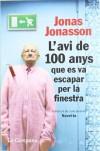 L'avi de 100 anys que es va escapar per la finestra (Tocs) - Jonas Jonasson