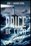 Price Of Eden: Aquarius Rising Book 3 (Volume 3) - Brian Burt