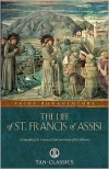 The Life of St. Francis of Assisi - St Bonaventure,  Cardinal Manning (Editor)