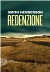 Redenzione (Einaudi. Stile libero big) - Smith Henderson, P. Brusasco