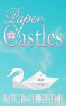 Paper Castles - Alycia Christine