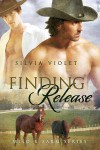 Finding Release (Wild R Farm, #1) - Silvia Violet