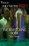 The Bewitching Hour - Vivi Anna