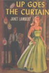 Up Goes the Curtain (Penny Parrish) - Janet Lambert