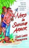 Nerd in Shining Armor (The Nerd Series) - Vicki Lewis Thompson