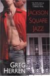Jackson Square Jazz - Greg Herren