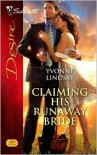 Claiming His Runaway Bride (Silhouette Desire, #1890) - Yvonne Lindsay