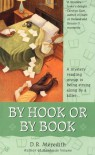 By Hook or By Book - D.R. Meredith