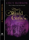 The Weird Girls (Weird Girls, #0.5) - Cecy Robson