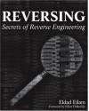 Reversing: Secrets of Reverse Engineering - Eldad Eilam