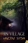 Jin Village - Vincent Stoia