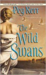 The Wild Swans (Faerie Tale) - Peg Kerr