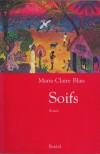 Soifs - Marie-Claire Blais