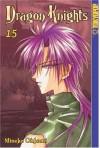 Dragon Knights (Dragon Knights (Graphic Novels)), Vol. 15 - Mineko Ohkami