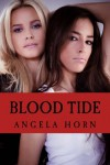 Blood Tide: A Shadow Sisters Novel (Volume 1) - Angela Horn