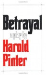 Betrayal - Harold Pinter