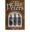 The Seventh Cadfael Omnibus: The Holy Thief - Brother Cadfael's Penance - A Rare Benedictine - Ellis Peters
