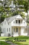 Called Home: Two Hearts Answer - Gloria Schumann, Tara Dine