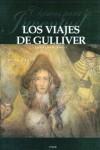 Los Viajes De Gulliver/ Gulliver's Journey (Clasicos Para La Juventud / Youth Classics) (Spanish Edition) -