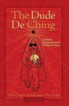 The Dude De Ching - The Church of the Latter-Day Dude,  Oliver Benjamin,  Dwayne Eutsey,  Peter Merel