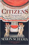 Citizens: A Chronicle of the French Revolution -