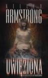 Uwięziona  - Kelley Armstrong
