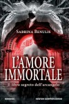 L'amore immortale - Sabrina Benulis