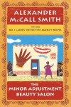 The Minor Adjustment Beauty Salon - Alexander McCall Smith