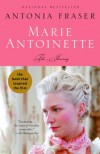 Marie Antoinette: The Journey - Antonia Fraser