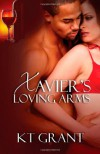 Xavier's Loving Arms - K.T. Grant