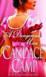 A Dangerous Man - Candace Camp