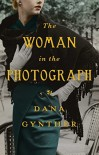 The Woman in the Photograph - Dana Gynther