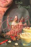Too Much Christmas Spirit - Lisa Worrall