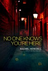 No One Knows You're Here - Rachel Howzell Hall