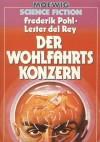 Der Wohlfahrtskonzern - Frederik Pohl, Lester del Rey, Franz Alpers