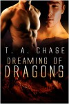 Dreaming of Dragons - T.A. Chase